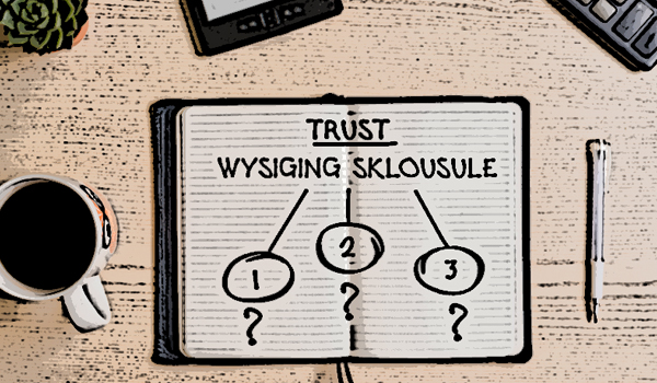 WYSIGING VAN TRUSTAKTES IN KORT